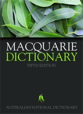 Macquarie Dictionary t1gstaticcomimagesqtbnANd9GcQGBT7mrTfp6m7FQt