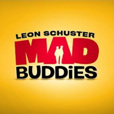 Mad Buddies Mad Buddies Movie SchusterBuddies Twitter