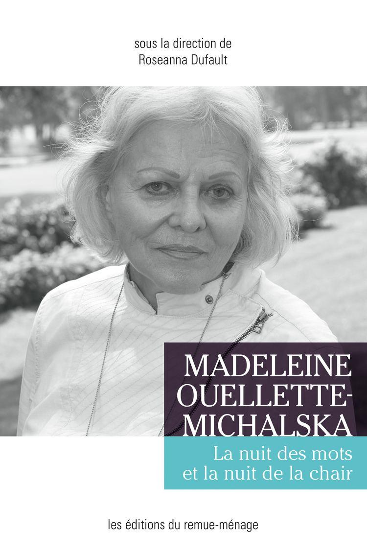 Madeleine Ouellette-Michalska les ditions du remuemnage Madeleine OuelletteMichalska