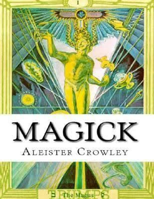 Magick (Book 4) - Alchetron, The Free Social Encyclopedia