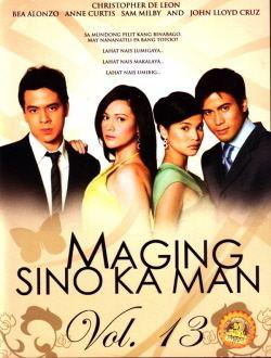 Maging Sino Ka Man Maging Sino Ka Man Vol13 Tagalog Movies by KabayanCentralcom