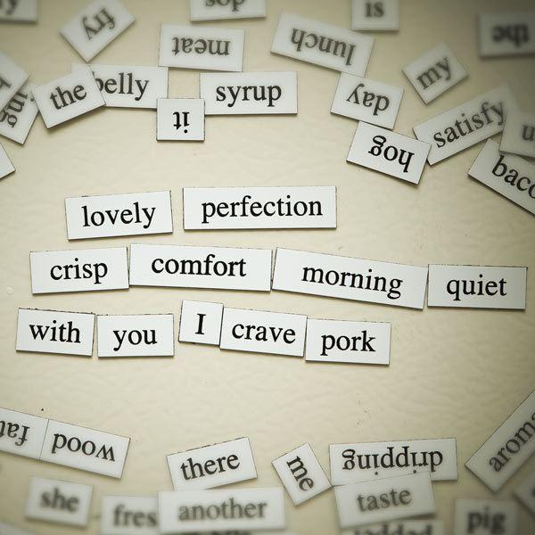 Magnetic Poetry Bacon Magnetic Poetry ThinkGeek