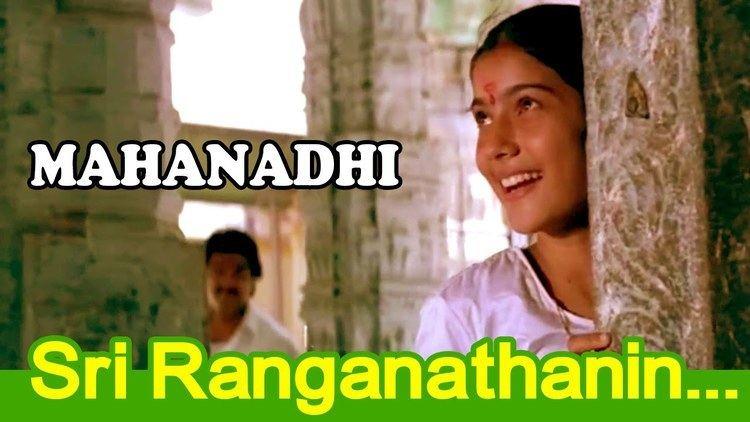 Mahanadi (film) Sri Ranganathin Tamil Movie Mahanadi Movie Song YouTube