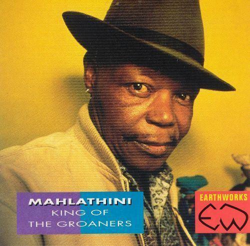 Mahlathini King of the Groaners Mahlathini Songs Reviews Credits AllMusic