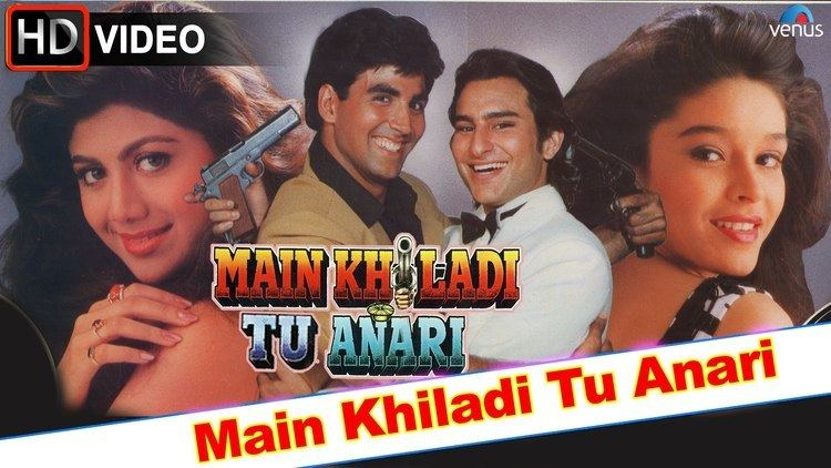 Main Khiladi Tu Anari HD Full Video Song Akshay Kumar Saif Ali
