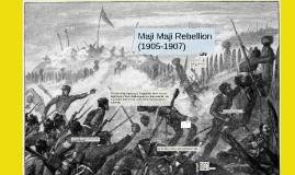 Maji Maji Rebellion Maji Maji Rebellion by Erick Castillo on Prezi