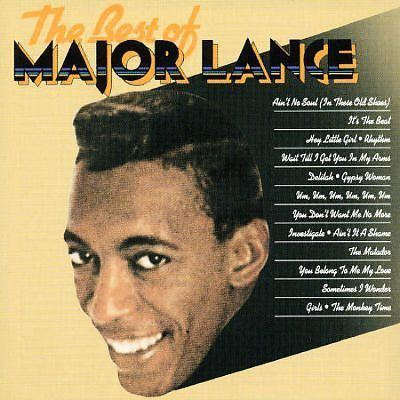 Major Lance The Very Best of Major Lance Major Lance Songs