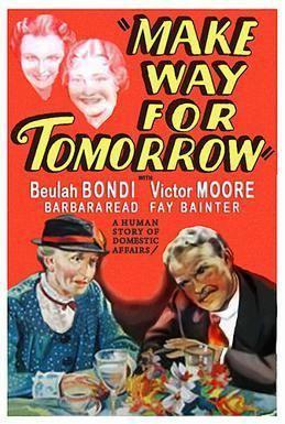 Make Way for Tomorrow Make Way for Tomorrow Wikipedia