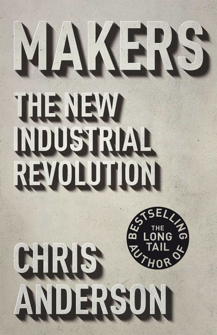Makers: The New Industrial Revolution t2gstaticcomimagesqtbnANd9GcTI2PSXc19UhpasC8