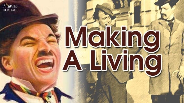 Making a Living Making A Living Charlie Chaplin 1914 Silent Film Comedy YouTube