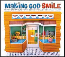 Making God Smile: An Artists' Tribute to the Songs of Beach Boy Brian Wilson httpsuploadwikimediaorgwikipediaenthumb4
