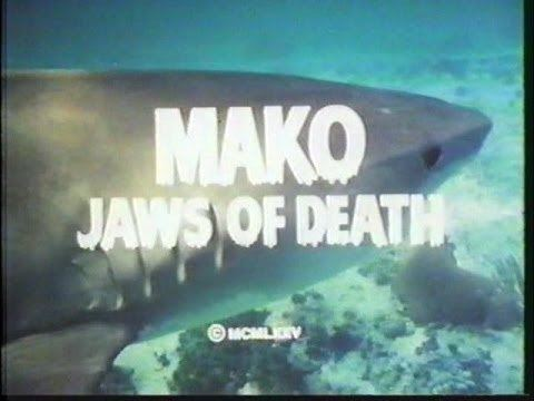 Mako: The Jaws of Death The Jaws of Death Mako lo squalo della morte Original Trailer
