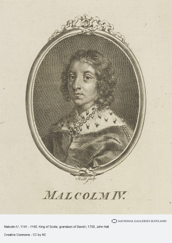 Malcolm IV of Scotland Malcolm IV 1141 1165 King of Scots grandson of David I