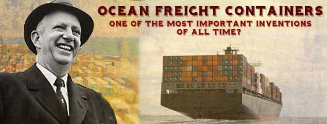 Malcom McLean Malcom McLean The Savior of the Shipping Industry Intelligent