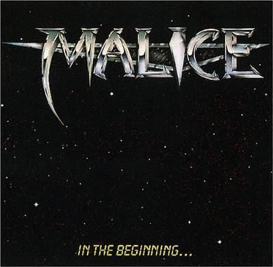 Malice (American band) Malice In the Beginning Reviews Encyclopaedia Metallum The