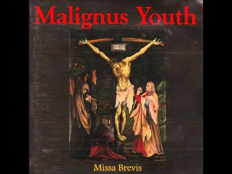 Malignus Youth Malignus Youth Missa Brevis YouTube