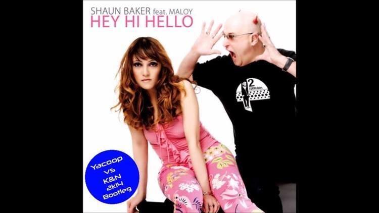 Maloy Lozanes Shaun Baker feat Maloy Hey Hi Hello Yacoop vs KampN 2k14