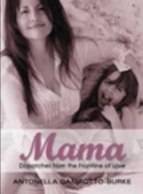 Mama: Dispatches from the Frontline of Love t3gstaticcomimagesqtbnANd9GcR0ooJcWVHS08grgE