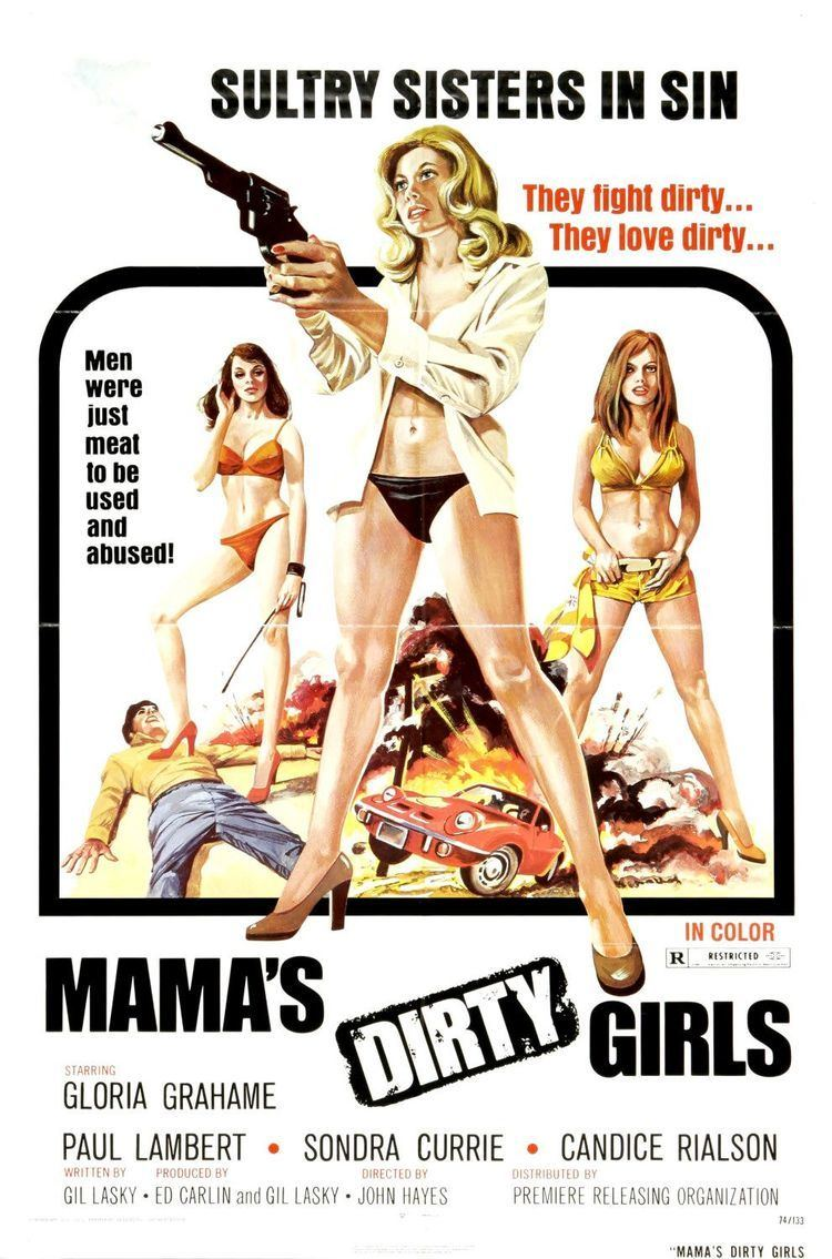 Mama's Dirty Girls Mamas Dirty Girls Extra Large Movie Poster Image IMP Awards