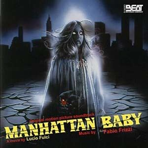 Manhattan Baby Manhattan Baby Soundtrack details SoundtrackCollectorcom