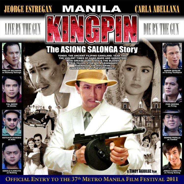 Manila Kingpin: The Asiong Salonga Story Manila Kingpin The Asiong Salonga Story Kalongkong Hiker