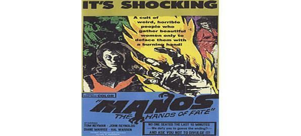 Manos: The Hands of Fate movie scenes Manos The Hand of Fate This film was released in 1966 and is directed by Harold P Warren It is considered to be among the worst Hollywood films ever