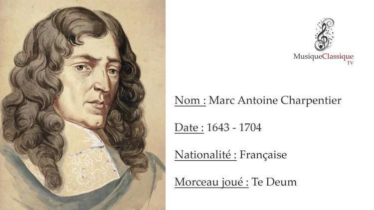 Marc-Antoine Charpentier TE DEUM MARC ANTOINE CHARPENTIER MUSIQUE CLASSIQUE