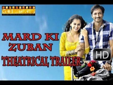 Mard Ki Zaban Official Theatrical Trailer Gopichand Taapsee Pannu