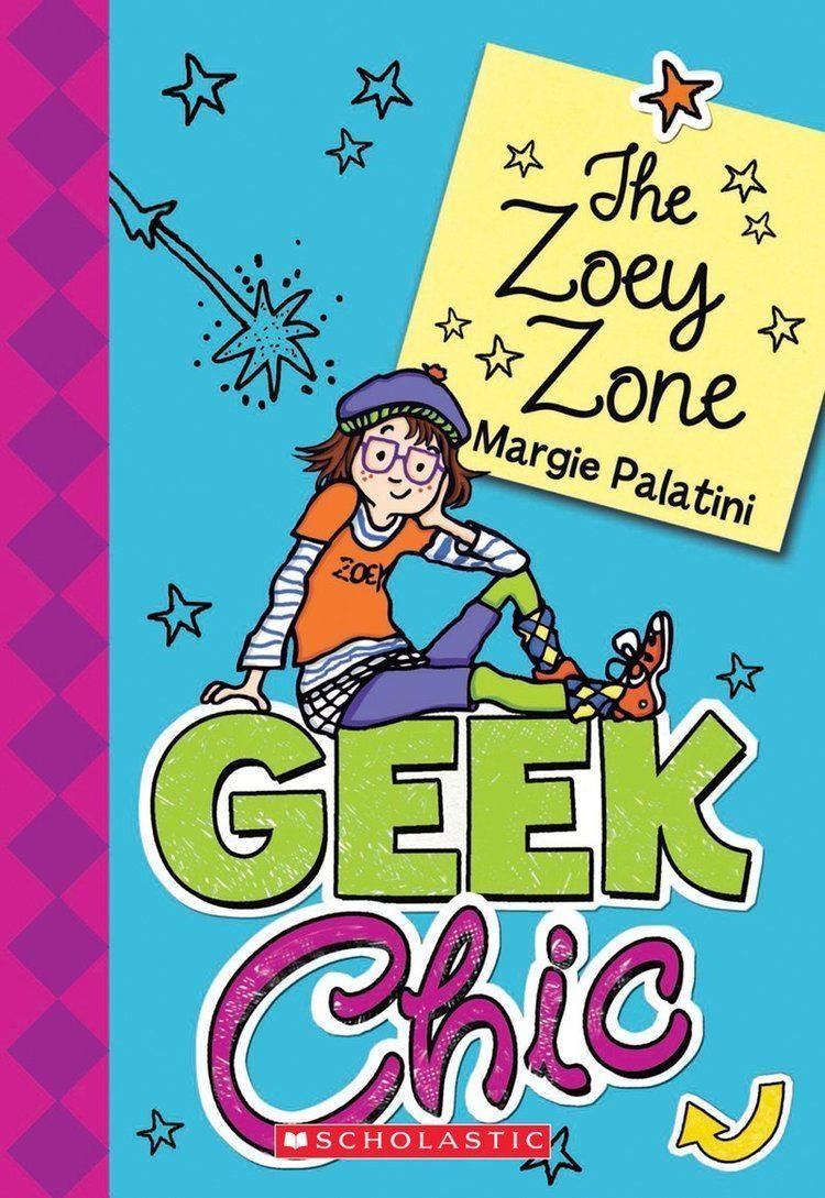 Margie Palatini Geek Chic by Margie Palatini Scholastic