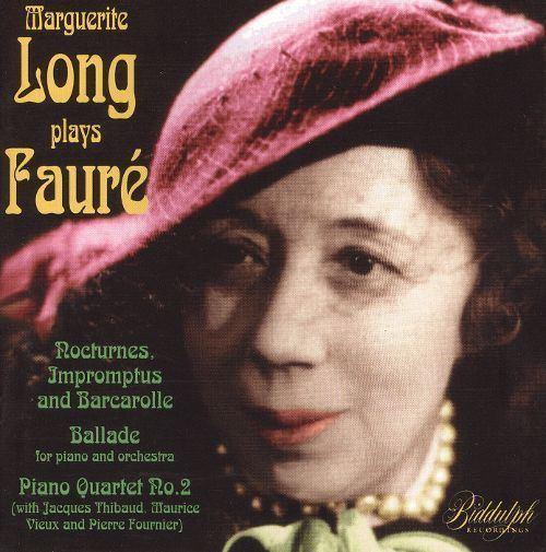 Marguerite Long Marguerite Long Plays Faur Marguerite Long Songs Reviews