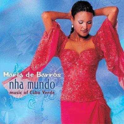 Maria de Barros Nha Mundo My World Maria de Barros Songs Reviews