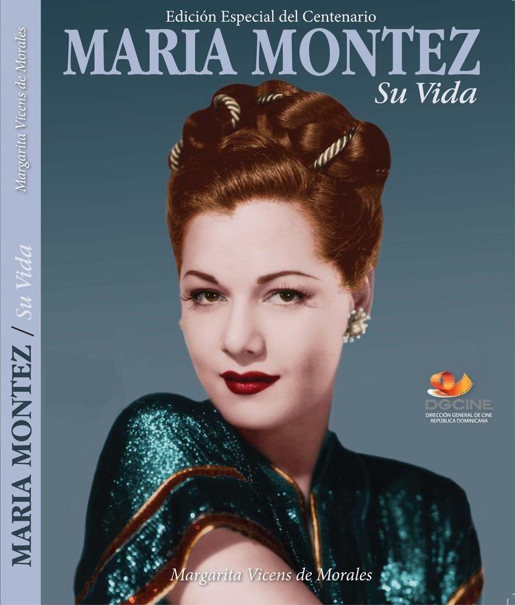 Maria Montez Centennial Edition