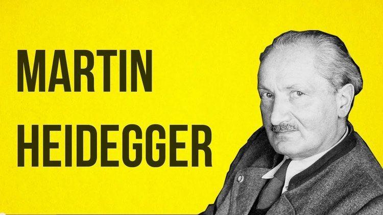 Martin Heidegger PHILOSOPHY Heidegger YouTube