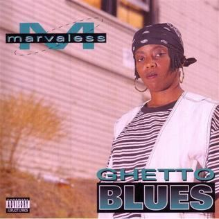 Marvaless Ghetto Blues Wikipedia the free encyclopedia