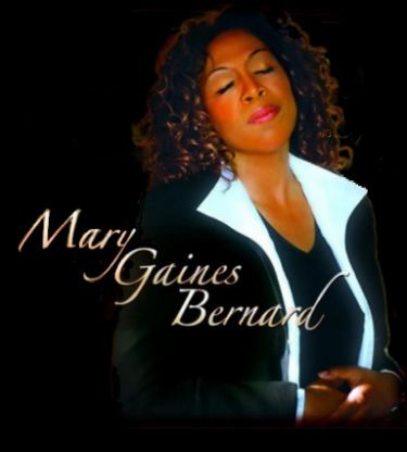 Mary Gaines Bernard An Interview With Mary Gaines Bernard 2008