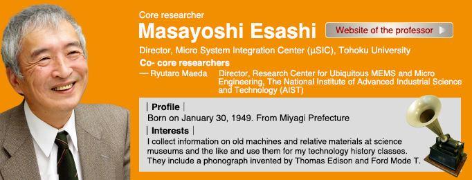 Masayoshi Esashi Masayoshi Esashi FIRST Program