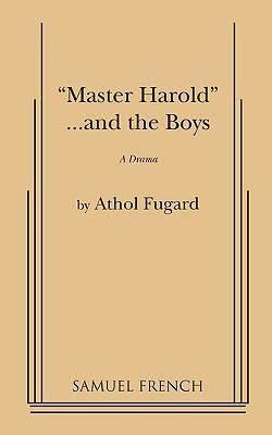 """Master Harold""...and the Boys ""Master Harold""...and the Boys"