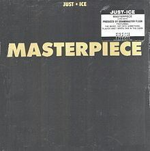 Masterpiece (Just-Ice album) httpsuploadwikimediaorgwikipediaenthumb8