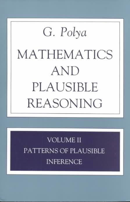Mathematics and plausible reasoning t2gstaticcomimagesqtbnANd9GcRlFkx3srPAhGqlM