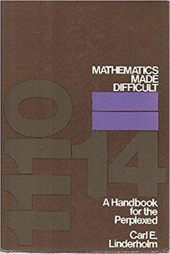Mathematics Made Difficult httpsimagesnasslimagesamazoncomimagesI4