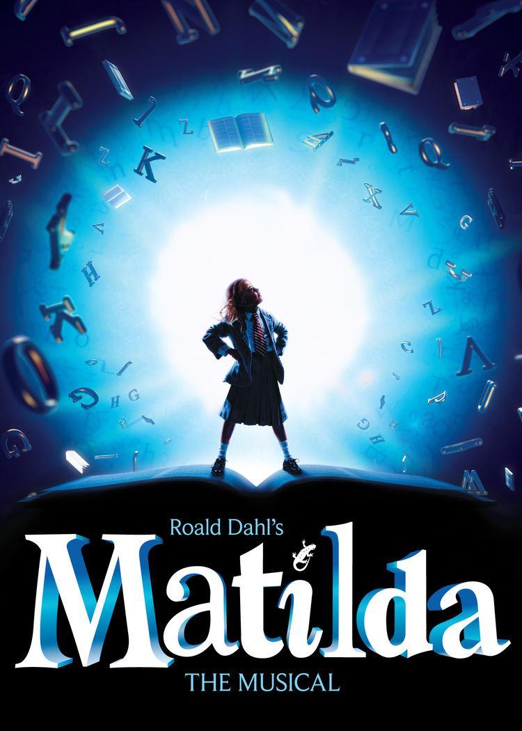 Matilda the Musical Matilda the Musical