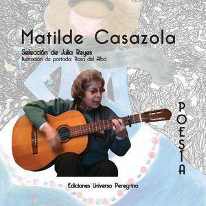 Matilde Casazola Vida y obra de Matilde Casazola Mendoza