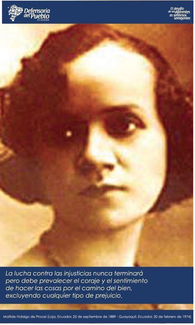 Matilde Hidalgo Matilde Hidalgo de Procel fue la primera mujer que