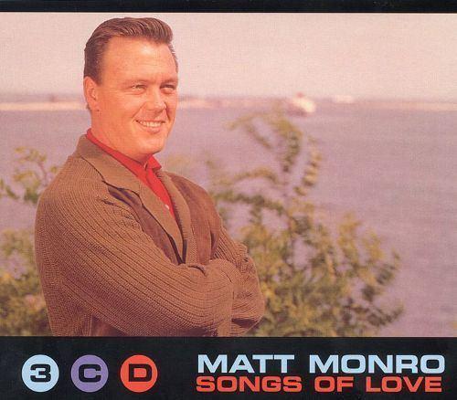 Matt Monro Love Songs Matt Monro Songs Reviews Credits AllMusic