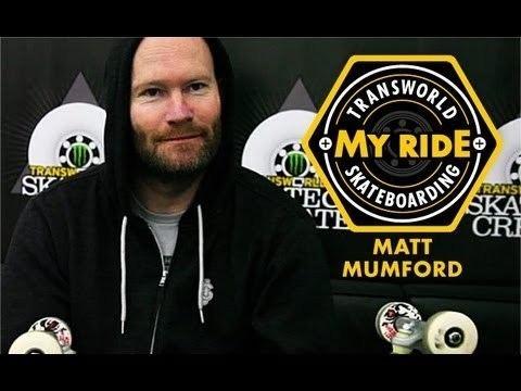 Matt Mumford My Ride Matt Mumford TransWorld SKATEboarding YouTube