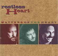 Matters of the Heart (Restless Heart album) httpsuploadwikimediaorgwikipediaenthumbb