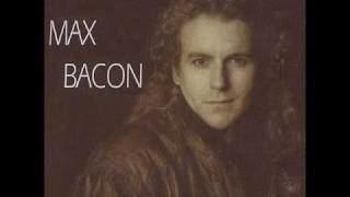 Max Bacon httpsiytimgcomvibWP6cX5X0mqdefaultjpg