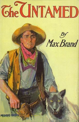 Max Brand The Untamed 1919 Max Brand