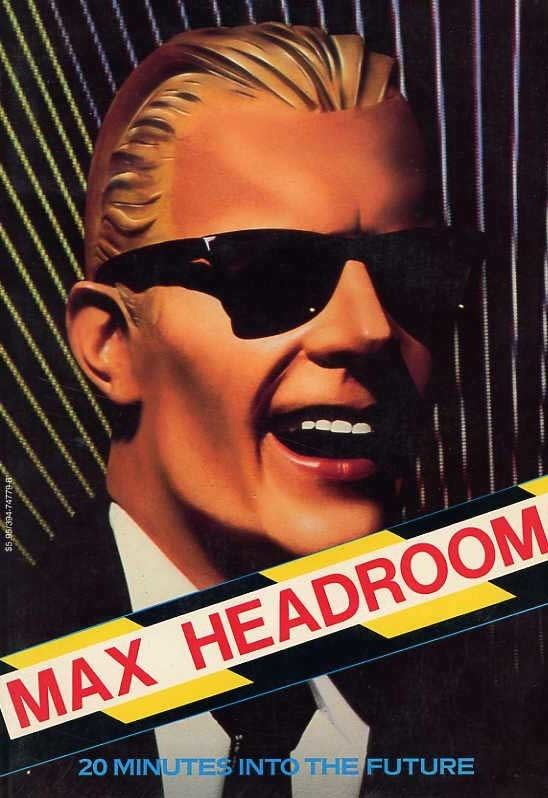 Max Headroom: 20 Minutes into the Future wwwcinemagebookscomshopimageproduct003060jpg