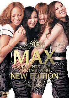 MAX Presents Live Contact 2009